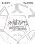 The Heart of Mathematics: An invitation to effective thinking 4th Ed.